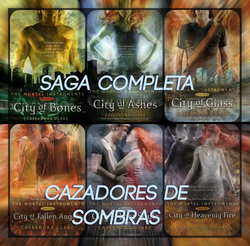 Saga Completa Cazadores De Sombras