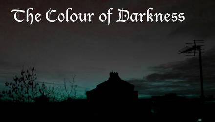 Colour of darkness by smartboy9T