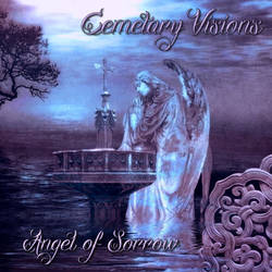 Cemetary Visions - Angel of Sorrow CD Cover