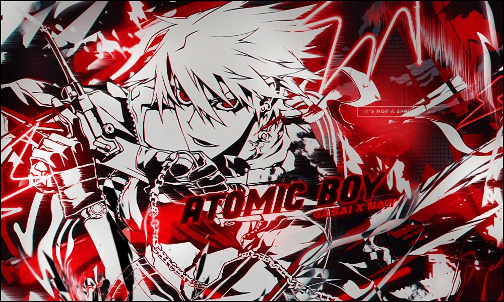 [Collab] -AtomicBoy- avec Nagi' by GasaiAkeno