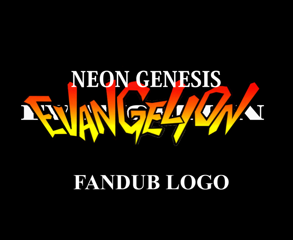 NEON GENESIS EVANGELION English Fandub Logo By Darkspire17