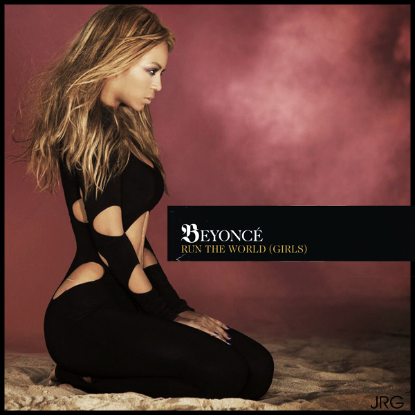 beyonce run the world cover - photo #4