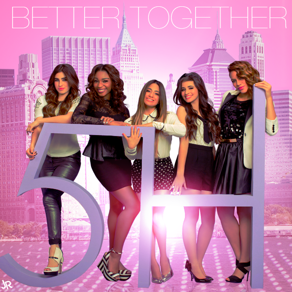Fifth Harmony - Better Together - EP by JuaanR on DeviantArt Better ... X Men Days Of Future Past Bishop