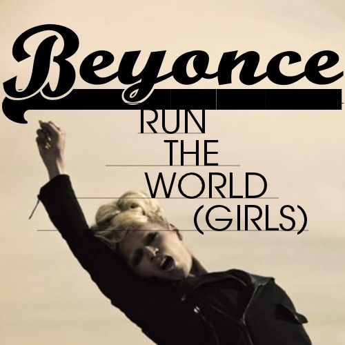beyonce run the world cover - photo #13