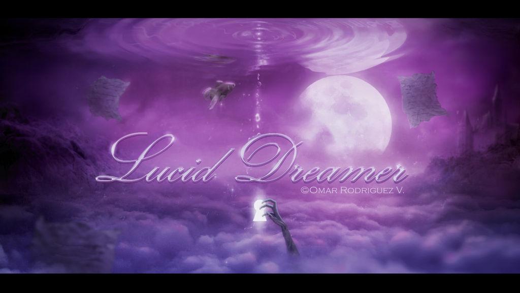 + Lucid Dreamer +