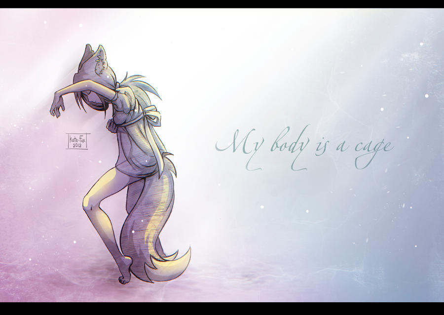 My body is a cage by Kate-FoX