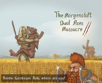 The Morgensloft Dual Axes Massacre 2