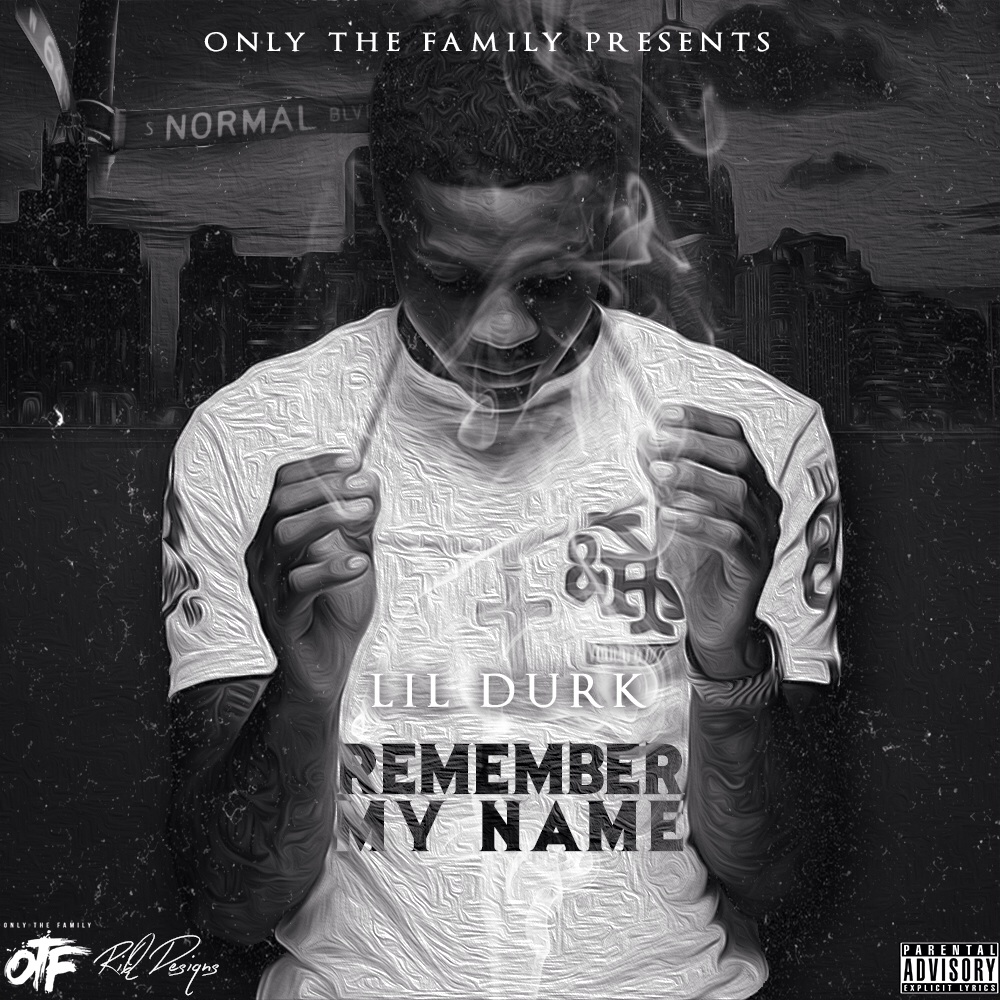 Download Source · Remember My Name Lil Durk by RiQDesiqns on DeviantArt