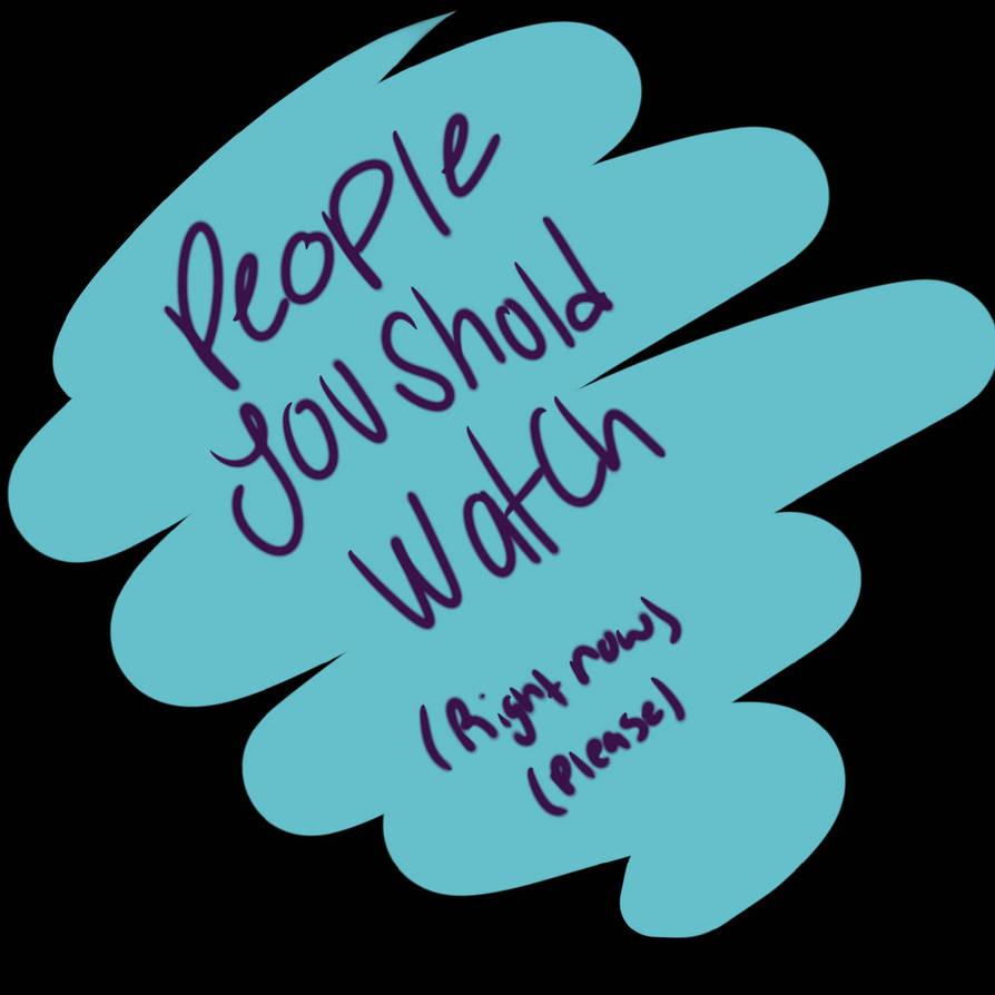 Go watch 'em