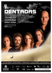 DENTADAS _ teatro by vertigovab