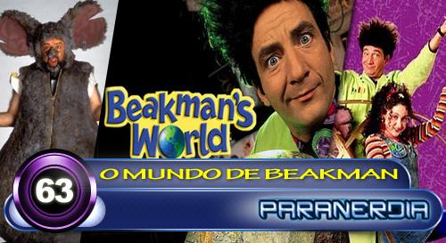 Paranerdia 063: O Mundo de Beakman by Paranerdia