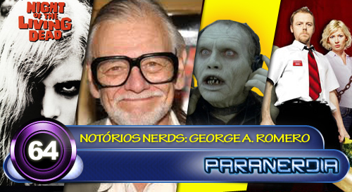 Paranerdia 064: Notorios Nerds: George A. Romero by Paranerdia