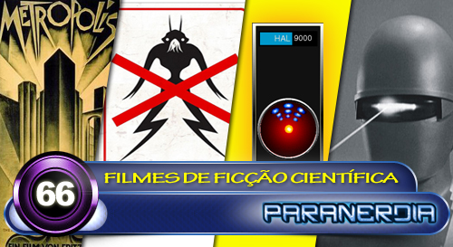 Paranerdia 066: Filmes de Ficcao Cientifica by Paranerdia