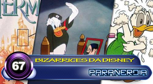 Paranerdia 067: Bizarrices da Disney by Paranerdia