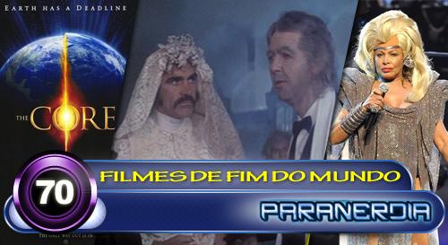 Paranerdia 070: Filmes de Fim do Mundo by Paranerdia