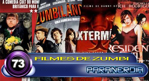 Paranerdia 073: Filmes de Zumbi by Paranerdia