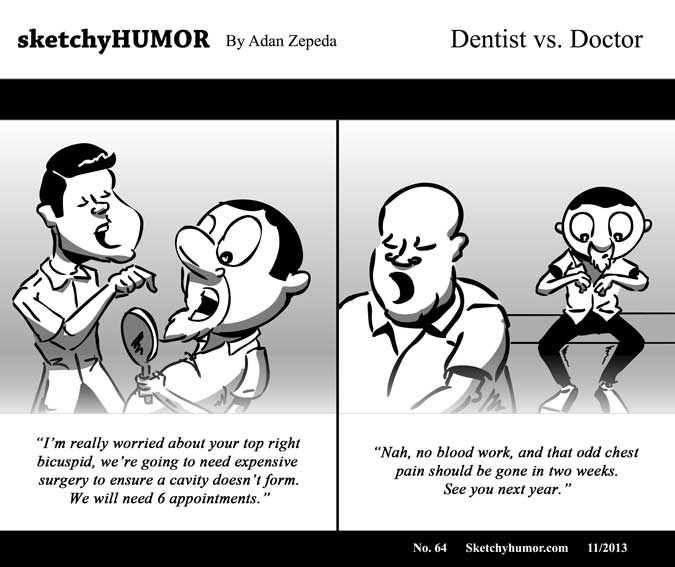 Sketchy Humor No. 64: Dentist vs. Doctor by adanzepeda