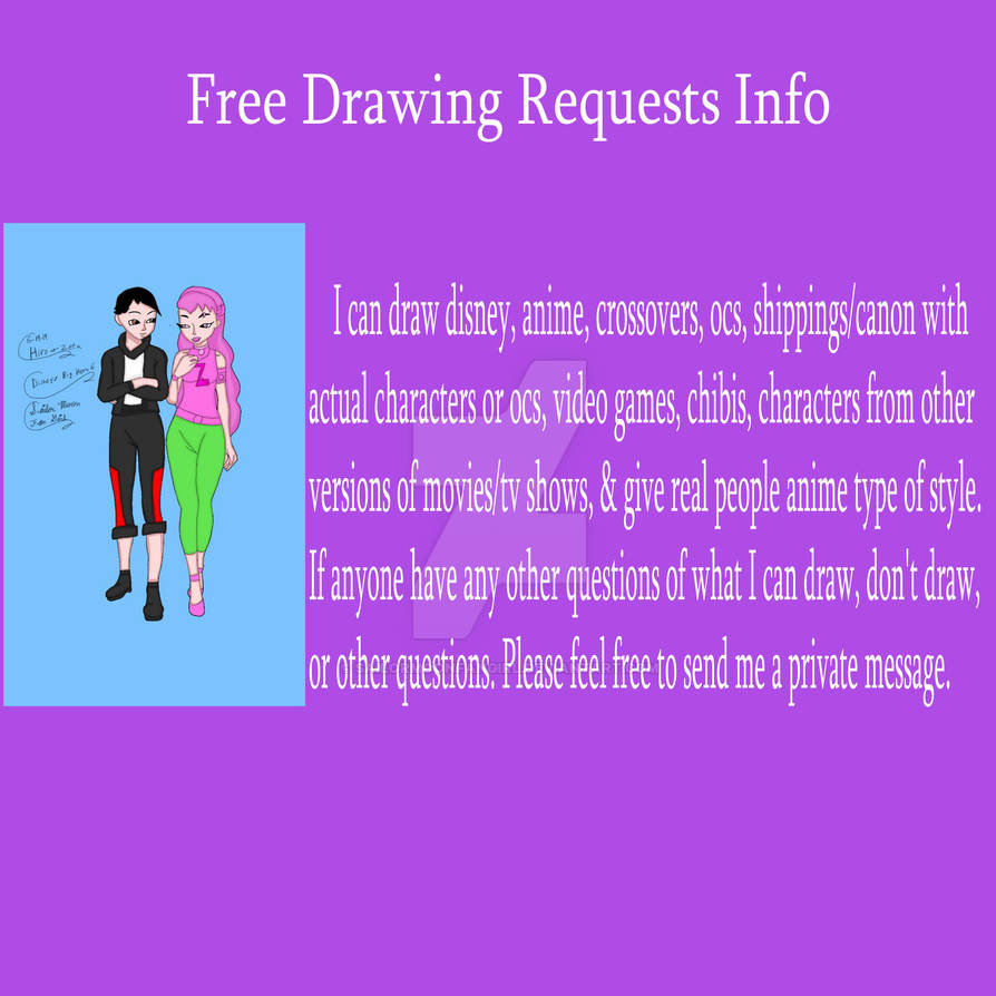 Free Drawing Requests Info: (Closed)