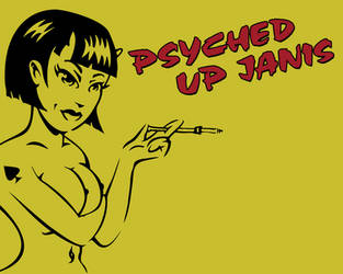 Psyched UP Janis by KoVa