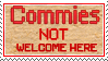 Stamp  -  Commies Not Welcome