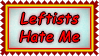 Stamp  -  Leftists Hate Me by fmr0