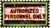 Stamp - Authorized Personnel Only by fmr0