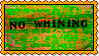 Stamp - No Whining
