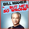 Icon - Maher is so Wrong by fmr0