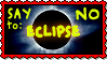 Stamp - Say No to Eclipse