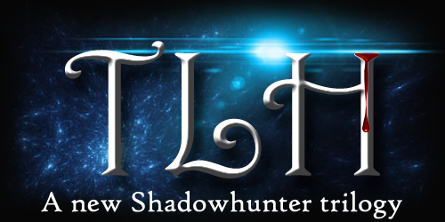 TLH - a new shadowhunter story by Martange