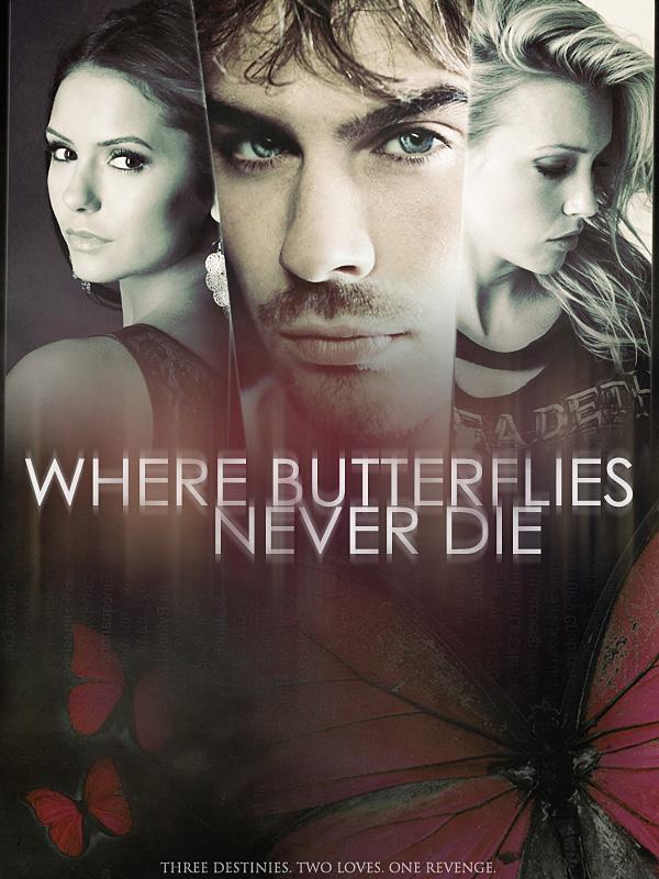 Where Butterflies Never Die