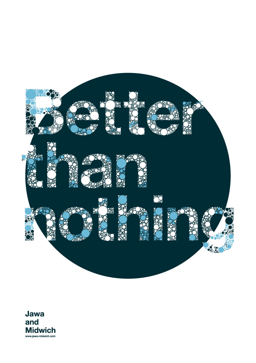 Better than nothing - Poster