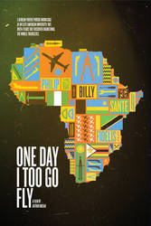 One Day I Too Go Fly Poster by Jawa-Tron
