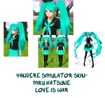 Yandere Simulator- Love is War Miku Skin