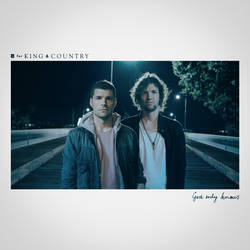 'God Only Knows' Artwork by For King And Country