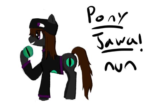 Pony Jawa! by catgirl2412