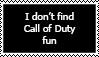 Call of Duty is not fun by datdude86
