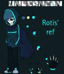 [UNDERNEON] Rotis' ref