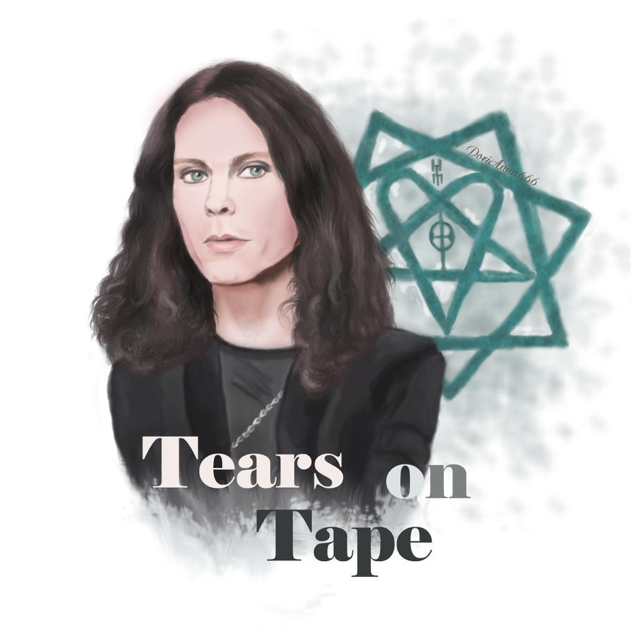 Tears on Tape (Ville Valo) by DoriAnna666