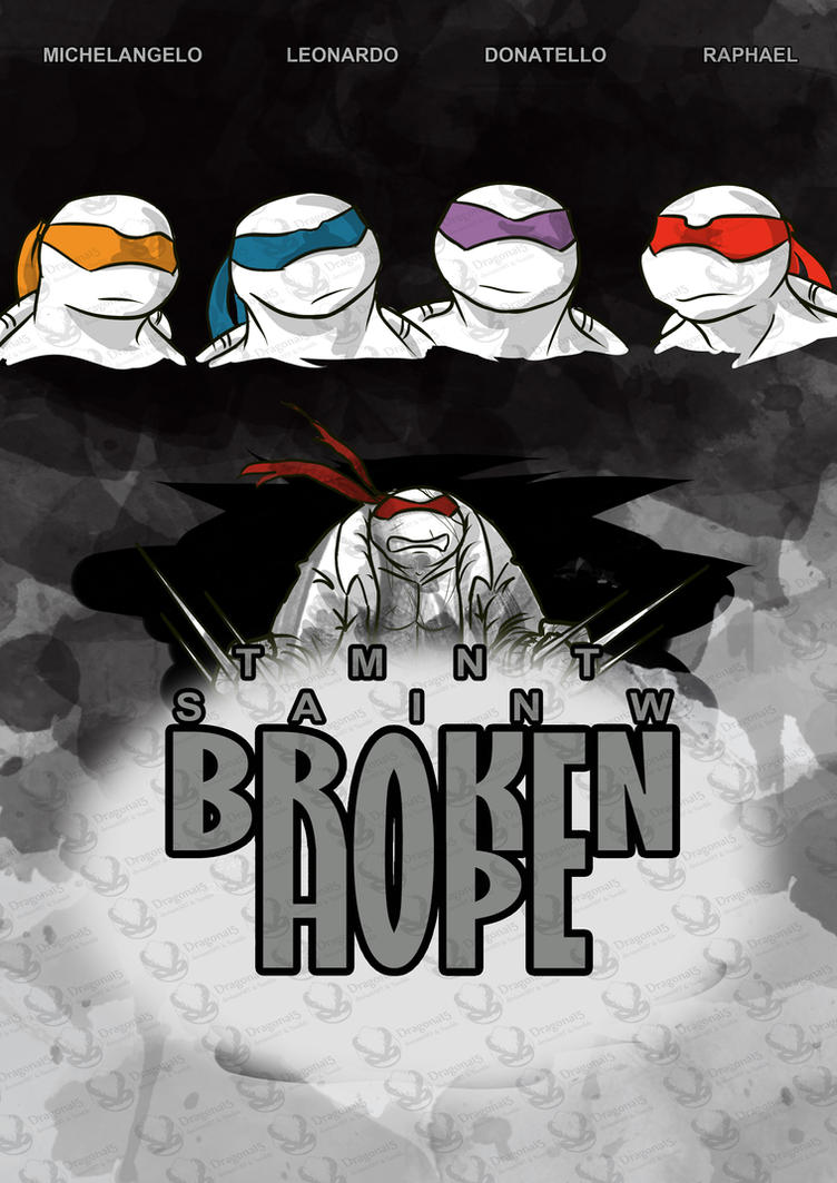 TMNT SAINW Broken Hope Cover by Dragona15