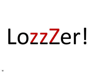 LozzZer by ArtyWoodKeeper
