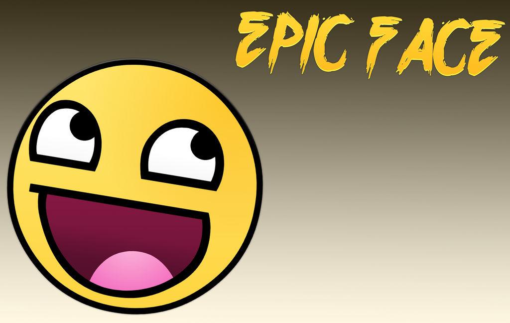 Epic Face Wallpaper By Imoutof1deas On Deviantart