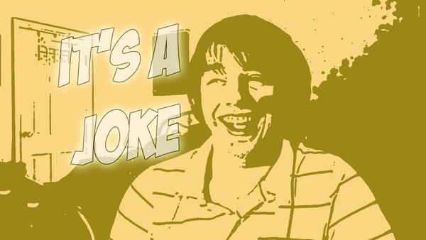 Its A Joke! by Vendus