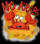NO KRABS! (Drawing)