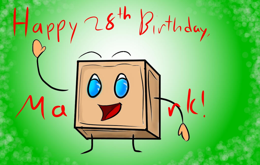 Happy Birthday Mark! by JaywasaBlindPir8