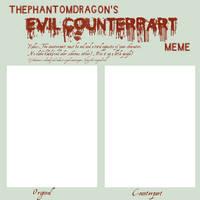 The Evil Counterpart Meme by ThePhantomDragon
