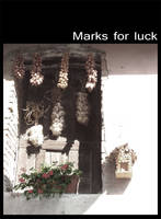 Marks for luck by lotus82