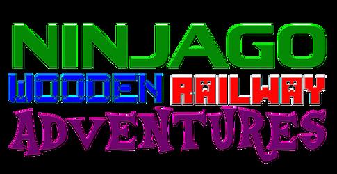 NINJAGO WOODEN RAILWAY ADVENTURES Logo by SuperJames526