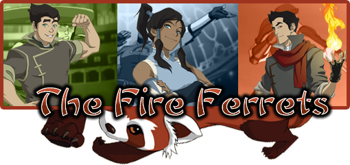 The Fire Ferrets banner - Legend of Korra by worldstraveller