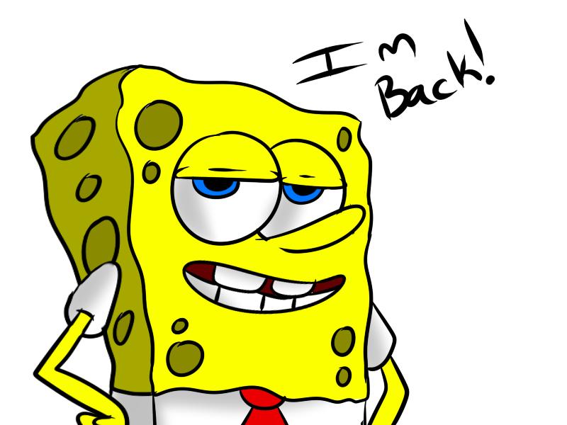 Im back! by Ask-The-Sponge-Gang on DeviantArt